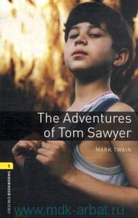 The Adventures of Tom Sawyer : Stage 1 (400 headwords) : Retold by N. Bullard