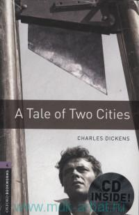 A Tale of Two Cities : Stage 4 (1400 headwords) : Retold by R. Mowat