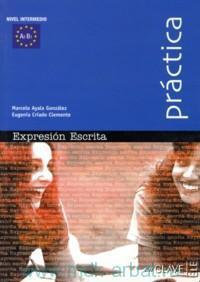Practica : Expresion Escrita : Nivel intermedio : A2-B1