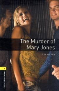 The Murder of Mary Jones : Stage 1 (400 Headwords)