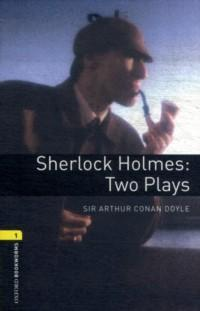 Sherlock Holmes: Two Play : Stage 1 : Retold by J. Escott