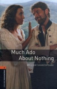 Much Ado : About Nothing : Stage 2 (700 headwords) : Retold by A. McCallum