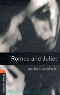 Romeo and Juliet : Stage 2 (700 headwords) : Retold by A. Mcallum