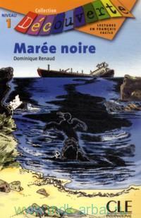 Maree noire : Niveau 1
