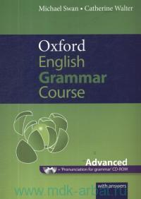 Oxford English Grammar Course : Advanced : With Answers