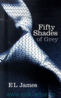 Fifty Shades of Grey I