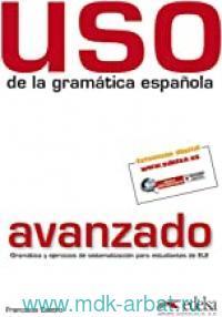 Uso de la Gramatica Espanola : Avanzado