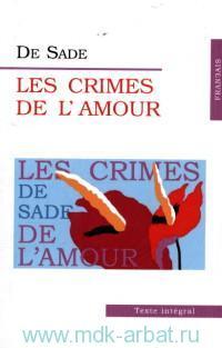 Les Crimes de L`amour = Преступления любви