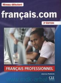 Francais.Com : Francais Professionnel : Niveau debutant