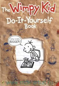 The Wimpy Kid : Do-It-Yourself Book