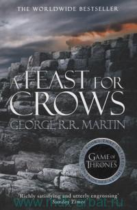 A Feast for Crows. Book 4 of A Song of Lee and Fire