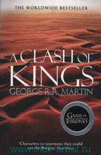 A Clash of Kings : Book two of A Song of Ice and Fire