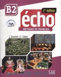 Echo B2 : Methode de francais