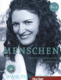 Menschen B 1.2 : Deutsch als Fremdsprache : Arbeitsbuch
