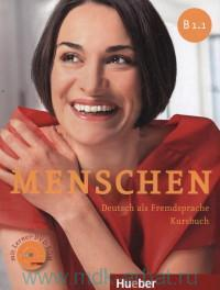Menschen B 1.1 : Deutsch als Fremdsprache : Kursbuch