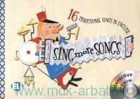 Sing More Songs : 16 Traditional Songs in English