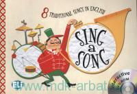 Sing a Song : 8 Traditional Songs in English