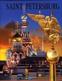 Saint Petersburg = Санкт-Петербург : Петергоф ; Царское Село ; Павловск ; Гатчина ; Ораниенбаум ; Стрельна ; Кронштадт