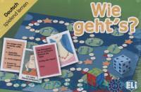 Wie geht`s? : Deutsch spielend lernen : Niveau A2-B1