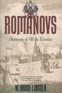 The Romanovs. Autocrats of All the Russias