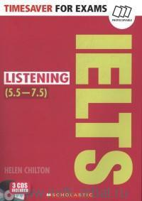 Timesaver for Exams : IELTS Listening (5.5-7.5)