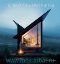 150 Best Tiny Spase Ideas