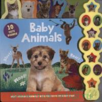 Baby Animals : Meet Adorable Animals With Fab Facts on Every Page : 10 Cute Sounds