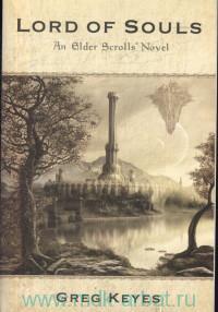 Lord of Souls : An Elder Scrolls Novel