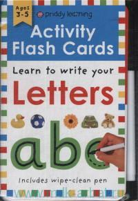 Activity Flash Cards Letters : Learn to Write Your : Ages 3-5