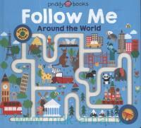 Follow Me. Around the World
