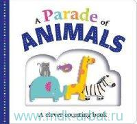 A Parade of Animals : A Clever Counting Book