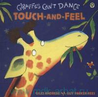 Giraffes Can't Dance : Touch-and-Feel