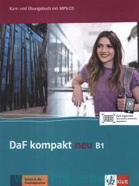 DaF Kompakt Neu. B1 : Kurs- und Ubungsbuch