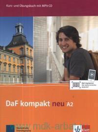 DaF Kompakt Neu. A2 : Kurs und Ubungsbuch