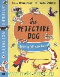 The Detective Dog : Sticker Book
