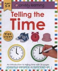 Telling the Time : Ages 5-7 : Wipe Clean With Pen