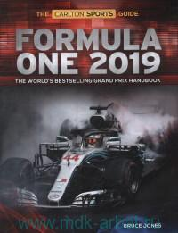 Formula One 2019 : The World's Bestselling Grand Prix Handbook