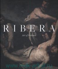 Ribera : Art of Violence