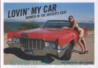Lovin' My Car : Women in the Driver's Seat