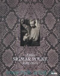 Alibis Sigmar Polke, 1963-2010