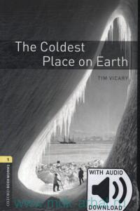 The Coldest Place on Earth : Stage 1 (400 headwords) : With Audio Download