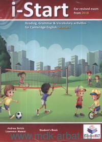 i-Start : Student's Book : Reading, Grammar & Vacobulary Activitities for Cambridge English : Starters