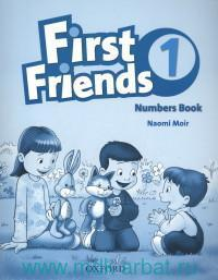 First Friends 1 : Numbers Book
