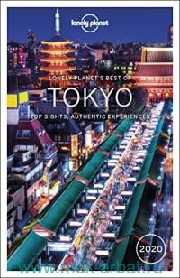 Lonely Planet's Best of Tokyo 2020 : Top Sights, Authentic Experiences