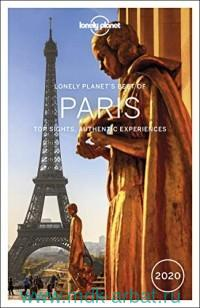 Lonely Planet's Best of Paris 2020 : Top Sights, Authentic Experiences