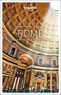 Lonely Planet's Best of Rome 2020 : Top Sights, Authentic Experiences