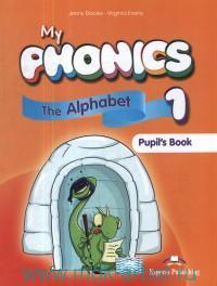 My Phonics 1. The Alphabet Activity Book with Cross-Platform Application