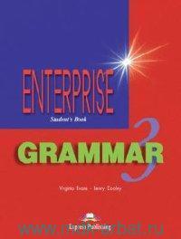 Enterprise 3 : Grammar : Student`s Book