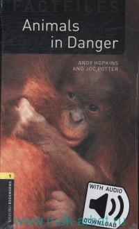 Animals in Danger : Stage 1 (400 headwords) : With Audio Download