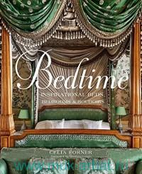 Bedtime : Inspirational Beds, Bedrooms & Boudoirs